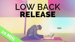 Low Back Pain Release – Yoga Low Back Stretch (10-min)
