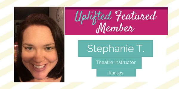 Uplifted Featured Member: Stephanie T.