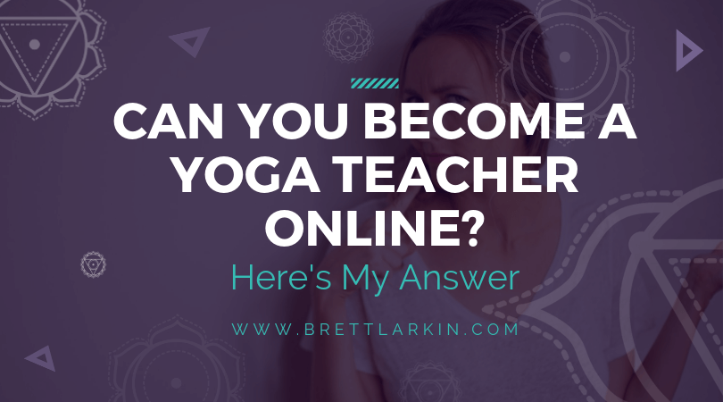 Can You Become A Yoga Teacher Online? Here's My Answer.