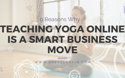 9 Reasons Why Teaching Yoga Online (*After* COVID19) Is Smart