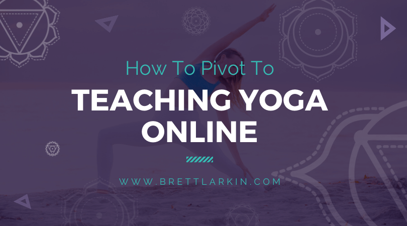 How to Pivot To Teaching Yoga Online (For A Long Time)