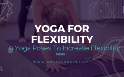 Wanna Be More Flexible? Try These 9 Yoga Poses For Flexibility