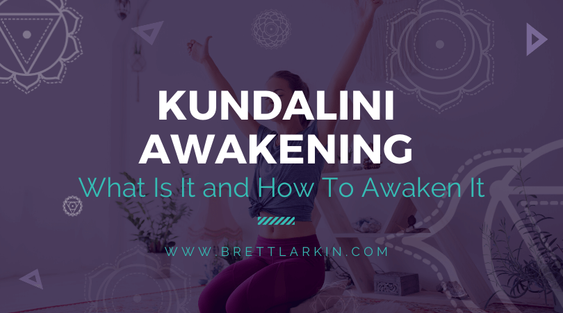 Kundalini Awakening: What Is It and How To Awaken It