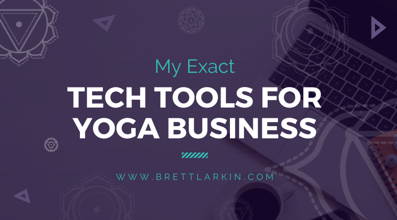 My Exact Tech Tools For My Million Dollar Online Yoga Platform