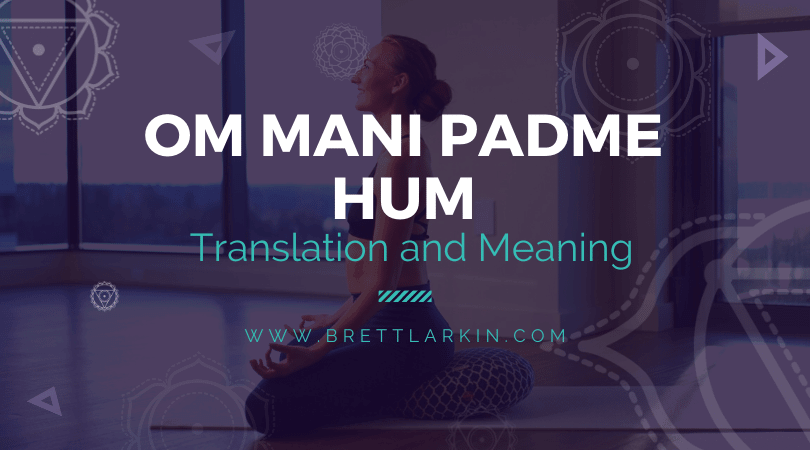 What Does Om Mani Padme Hum (Actually) Mean? Read This.