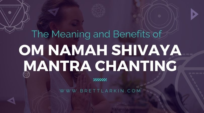 Om Namah Shivaya Mantra Chanting: Meaning & Benefits